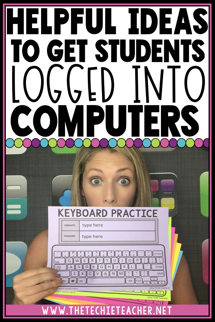 Helpful Ideas to Get Students Logged Into Computers/Chromebooks