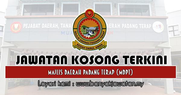 Jawatan Kosong 2019 di Majlis Daerah Padang Terap (MDPT)
