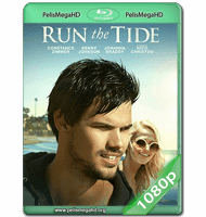 RUN THE TIDE (2016) WEB-DL 1080P HD MKV ESPAÑOL LATINO