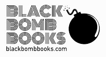 Black Bomb Books | Micro Publisher