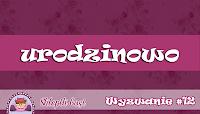 http://sklepikgosi.blogspot.com/2017/09/wyzwanie-12-to-juz-roczek.html