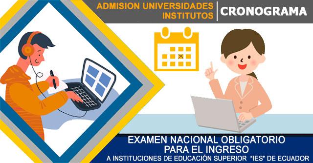 Cronograma Examen de Ingreso a la Universidad 2020 - Regimen Sierra Segundo Semestre