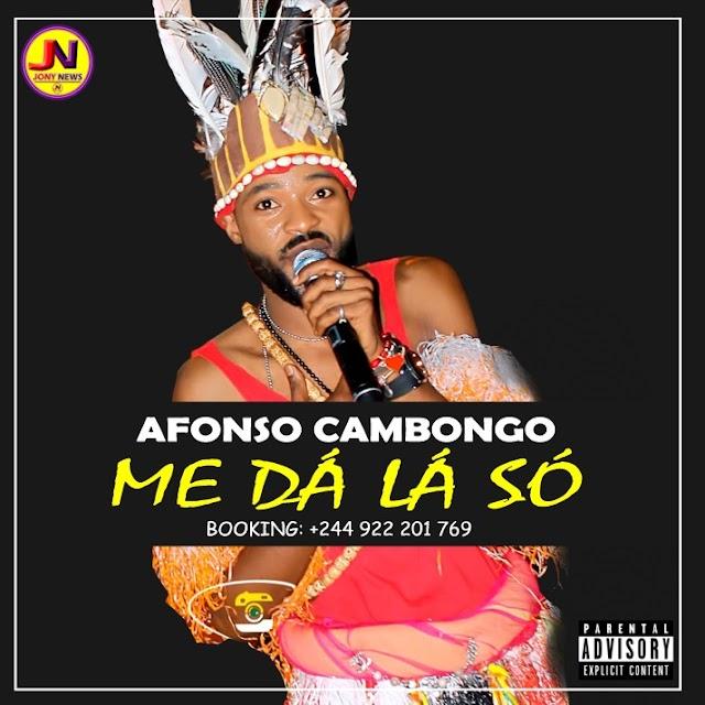 Afonso Cambongo A.K.A (Fally Ipupa) - Me dá lá só (Semba) [Download]