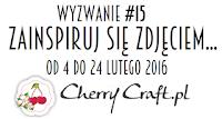 cherrycraftpl.blogspot.com/2016/02/wyzwanie-15-zainspiruj-sie.html