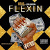 BBOD Ft. Cool Amerika- Flexin