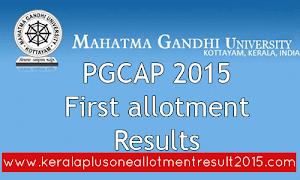 MG University PGCAP First allotment result - PGCAP 2015