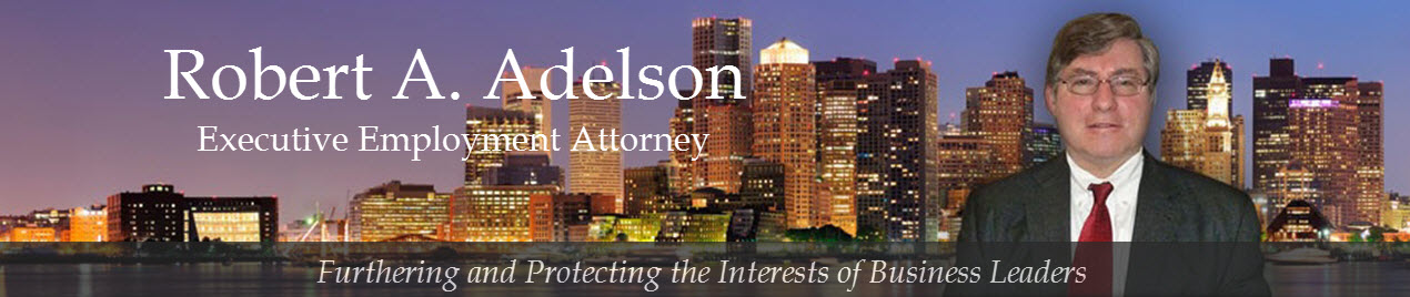 Robert Adelson, Esq. - Boston Executive Employment Lawyer