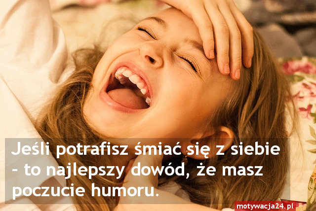 motywacja24.pl - Śmiech - Cytaty - Sentencje