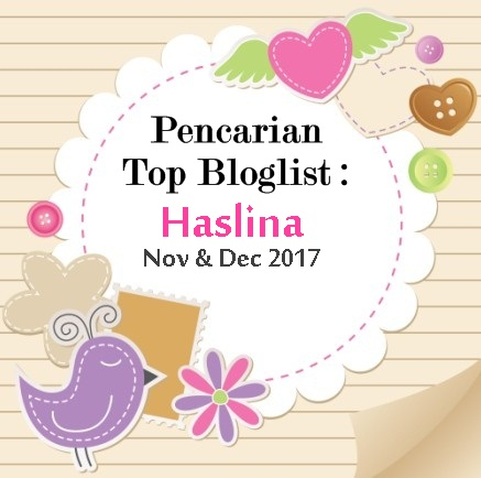 Pencarian Top Bloglist Haslina : Nov & Dec 2017.