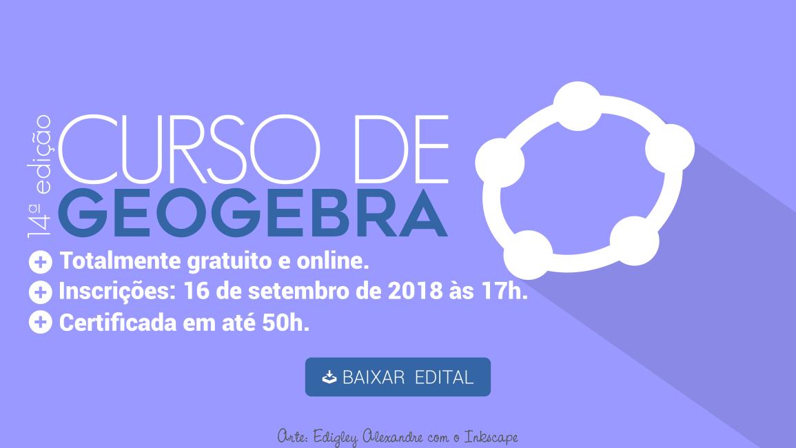Lançado edital para a 14ª edição do Curso de GeoGebra a distância