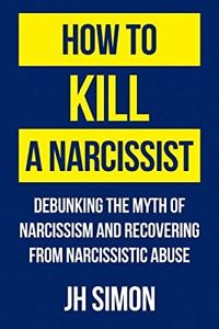 narcissist, narcissism, abusive, abuse, sociopath