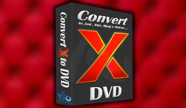 Baixar VSO ConvertXtoDVD 2016 + Crack
