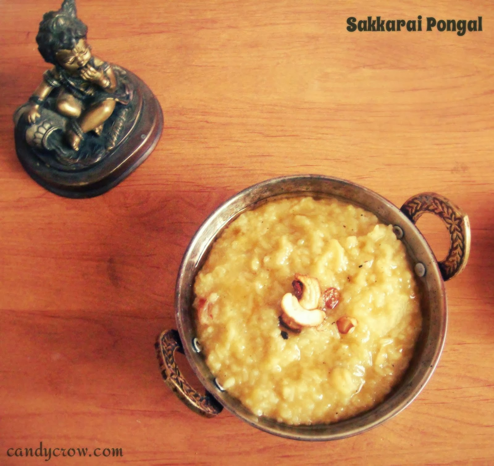 Sweet Pongal or Sakkarai Pongal Recipe - Candy Crow