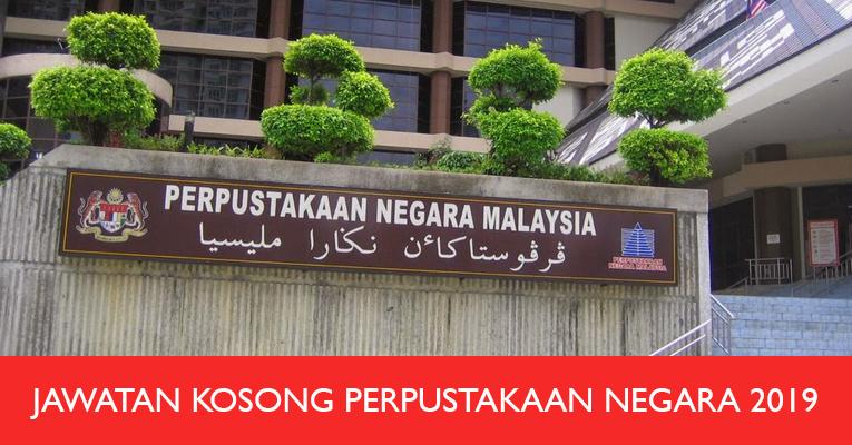 Jawatan Kosong di Perpustakaan Negara Malaysia 2019