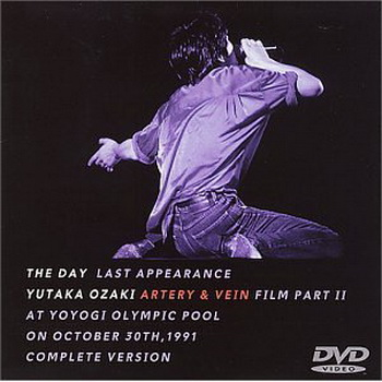 [TV-SHOW] 尾崎豊 – Artery & Vein Film Pt. 2 – The Day: Last Appearance (1993)