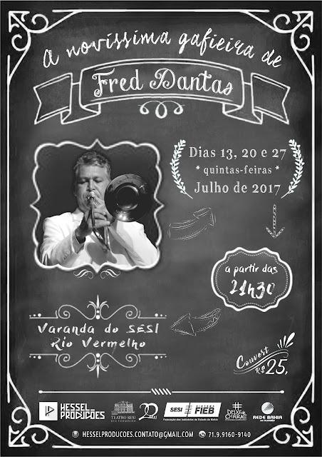 A Novíssima Gafieira de Fred Dantas na Varanda do SESI