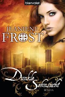 Dunkle Sehnsucht - Jeaniene Frost
