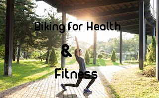 Biking for Health and Fitness