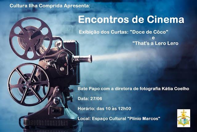 Encontros de Cinema contará com exibição de curtas e bate papo com diretora Kátia Coelho