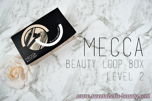 Mecca Beauty Loop Box Level 2 January 2017 Unboxing - Sweetaholic Beauty