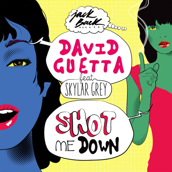 David Guetta - Shot Me Down (feat. Skylar Grey) - Single Cover