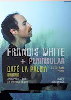 Concierto de Francis White y Peninsular en Café la Palma