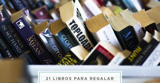Milowcostblog 21 libros para regalar el d a del libro for Libros para regalar