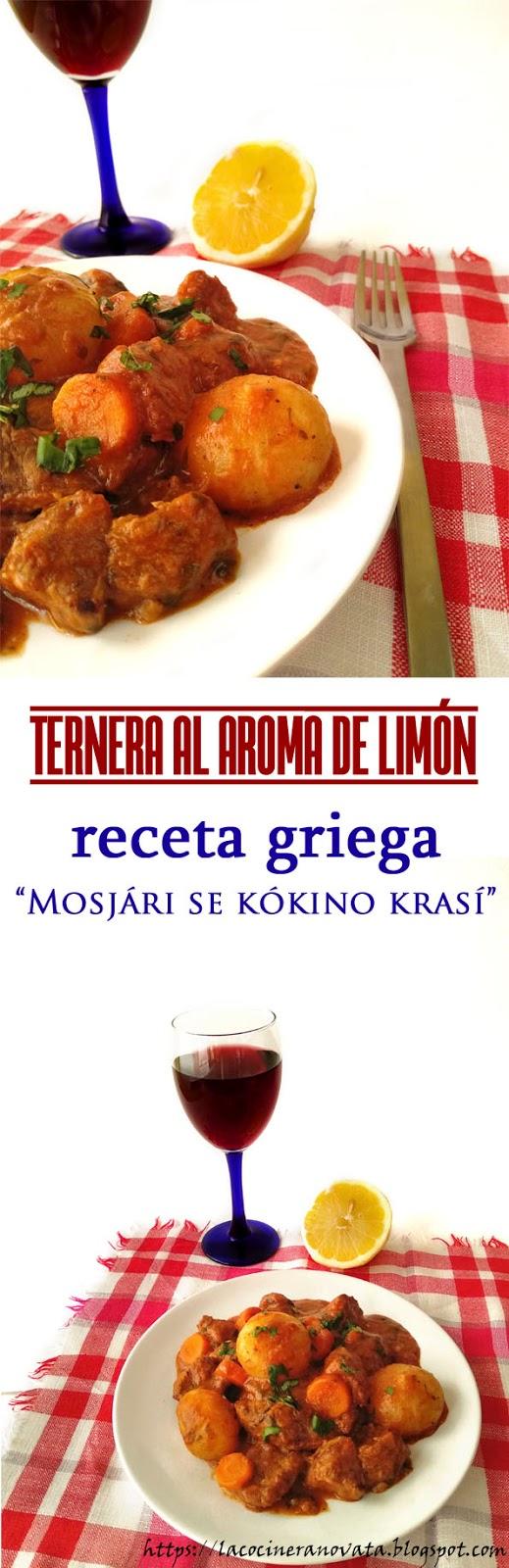 Ternera al aroma de limon receta griega Mosjari se kokino krasi la cocinera novata cocina receta gastronomia griega grecia guiso albahaca