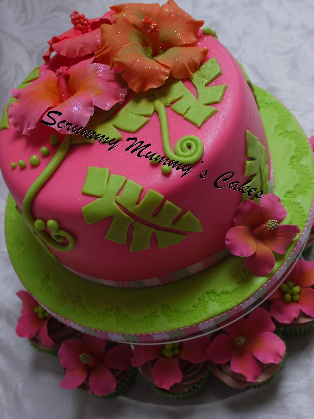 Scrummy Mummy S Cakes Hibiscus Birthday Cake And Cupcakes
