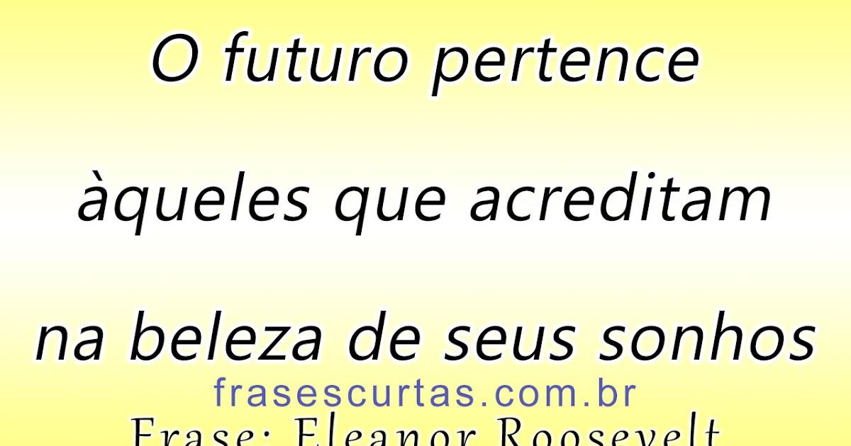 Frases De Futuro: Frases Para Refletir Sobre O Futuro