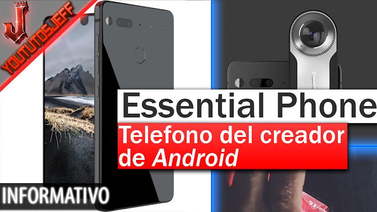 Essential Phone el teléfono del creador de Android | Características