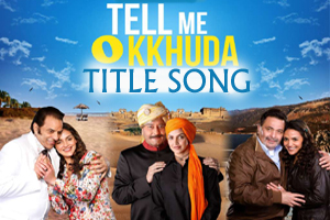 Tell Me O Khuda (Title Song)