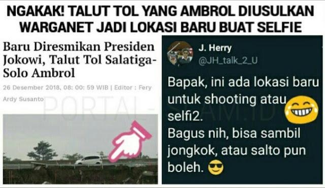 Baru Diresmikan Jokowi, Talut Tol Ambrol, Netizen: Pak, Ini Ada Lokasi Baru Shooting atau Selfie