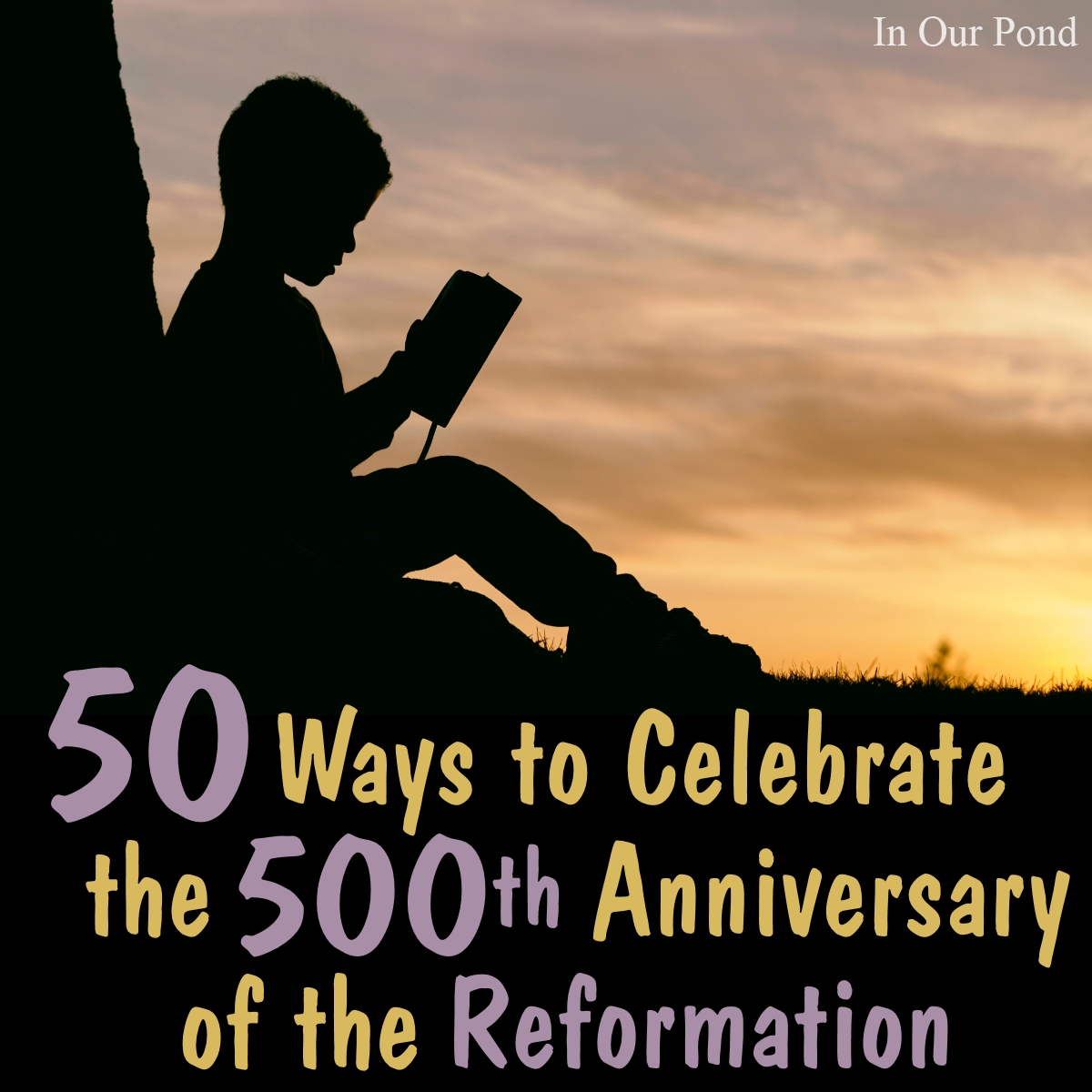 50 Ways To Celebrate The 500th Anniversary Of The