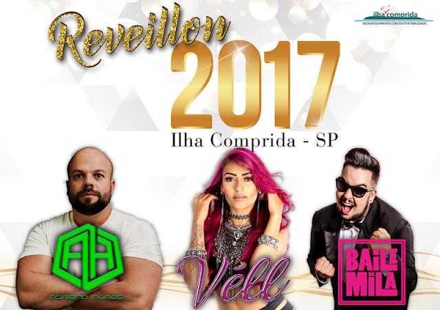 Reveillon da Ilha contará com shows de Vell, Baile do Mila e Adriano Ayres