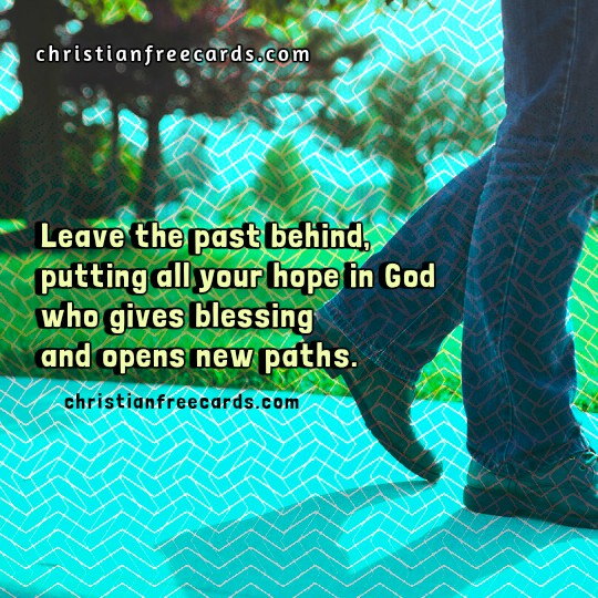 Leave the past behind Quotes, free image quotes, motivationa images by Mery Bracho
