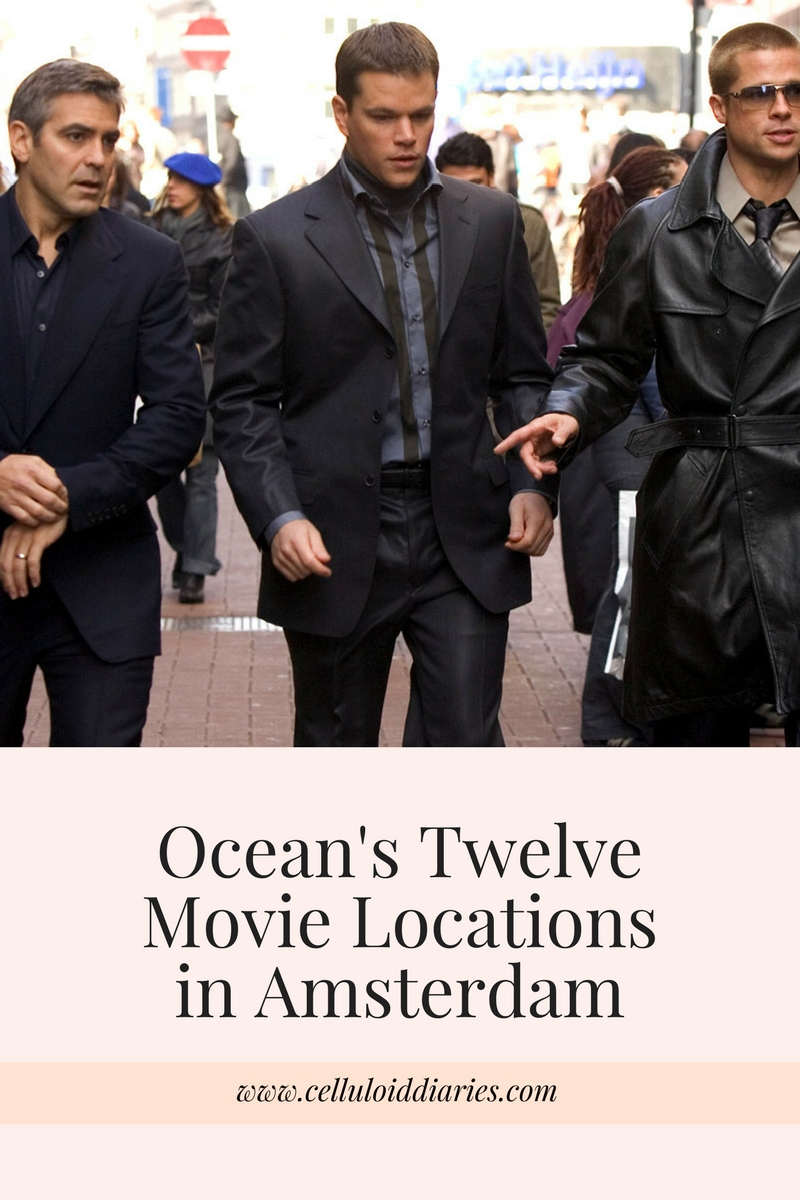 top amsterdam oceans twelve movie locations