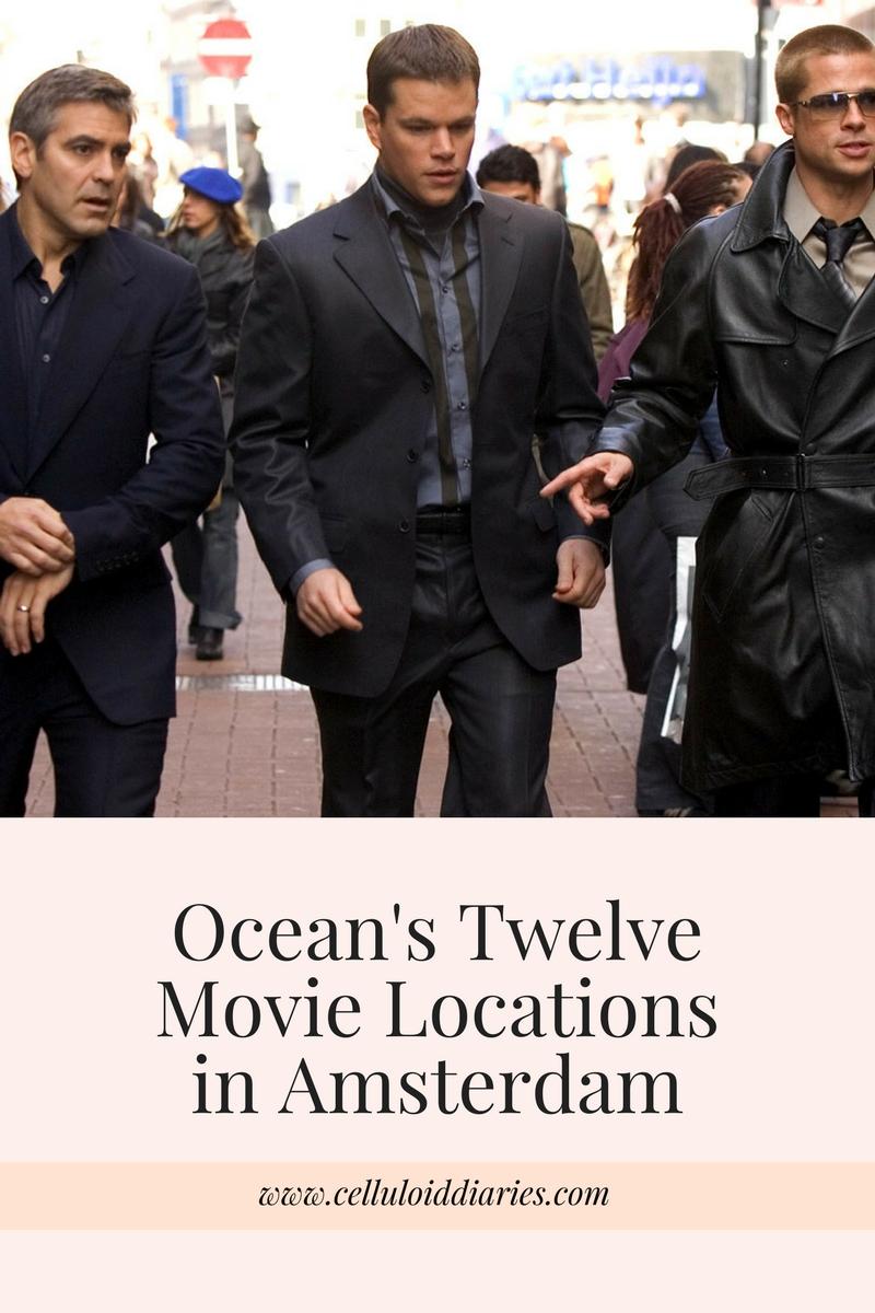 top amsterdam oceans twelve movie locations