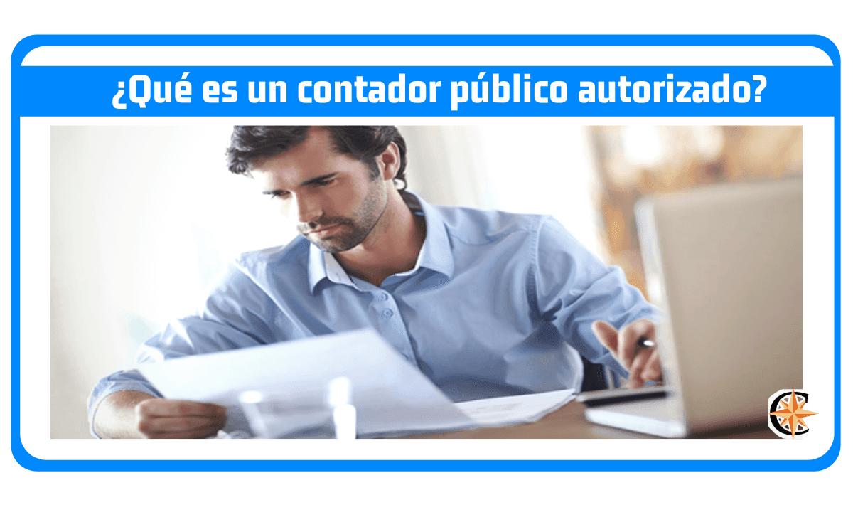 ¿Qué es un contador público autorizado?