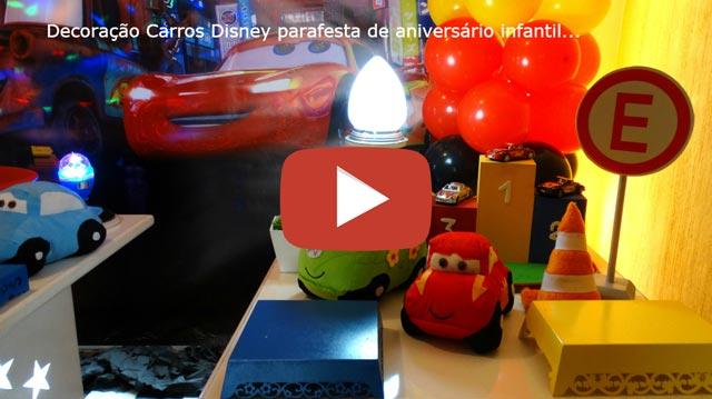 Vídeo decoração Carros Disney