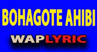 Bohagote Ahibi lyrics Assamese