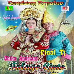 Final TJ & Chika Andriani - Talago Cinto (Full Album)