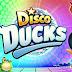 Disco Ducks v1.24.0