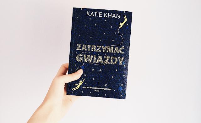 Zatrzymać gwiazdy, Katie Khan