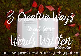 Creative Ways To Write Words elvish pens, fantastical writings: 3 creative ways to get some