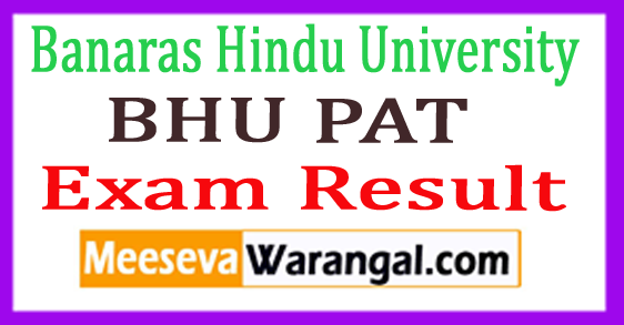 BHU PAT Exam Result 2017
