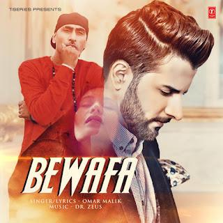 Bewafa - Dr Zeus, Omar Malik (2017)