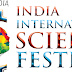 Fourth Edition of India International Science Festival to be held in Lucknow