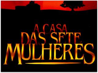 A Casa das Sete Mulheres, Rede Globo