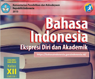 Buku Siswa Bahasa Indonesia Semester 1 Kelas 11 SMA Kurikulum 2013 Revisi 2017